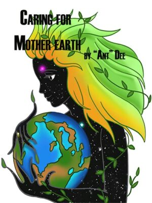 Caring for Mother Earth